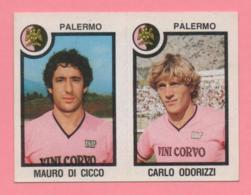 Figurina Panini 1982-83 - Palermo, Mauro Di Cicco E Carlo Odorizzi - Trading Cards