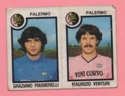 Figurina Panini 1982-83 - Palermo, Graziano Piagnerelli E Maurizio Venturi - Trading Cards