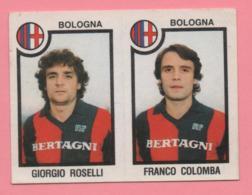 Figurina Panini 1982-83 - Bologna, Giorgio Roselli E Franco Colomba - Trading Cards