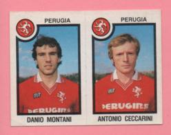 Figurina Panini 1982-83 - Perugia, Danio Montani E Antonio Ceccarini - Trading Cards