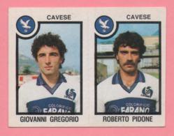Figurina Panini 1982-83 - Giovanni Gregorio E Roberto Pidone - Trading Cards