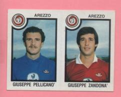 Figurina Panini 1982-83 - Arezzo, Giuseppe Pellicanò E Giuseppe Zandonà - Trading Cards