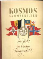 GF943 - KOSMOS- DIE WELT IM FLAGGENBILD - Sammelbilderalben & Katalogue