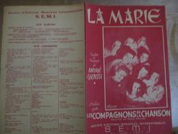 LA MARIE CREEE PAR LES COMPAGNONS DE LA CHANSON PAROLES ET MUSIQUE DE ANDRE GRASSI 1947 - Spartiti