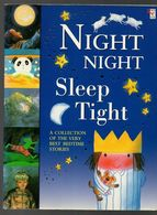Night Night Sleep Tight A Collection Of The Very Best Bedtime Stories De 1999 - Children's