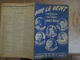 """VIVE LE VENT  PAROLES DE FRANCIS BLANCHE MUSIQUE DE ROLF MARBOT SUR LES MOTIFS DE """"JUNGLE BELLS"""" 1949 - Spartiti"""
