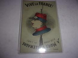 R/ WWI SATIRIQUE PATRIOTIQUE  VIVE LA FRANCE  A MORT L ALLEMAGNE - War 1914-18