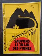 AUTOCOLLANT SAUVONS LE TRAIN DE PIGNES - Stickers