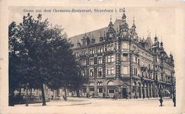 Cpa STRASBOURG 67 Gruss Aus Dem Germania-Restaurant, Strassburg I. Els. Inh.:O. Hildebrand ( Le Gallia ) - Strasbourg