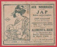 Aux Nourrices JAP. Bière Galactogène Et Jap Concentré. Alimenta Bier. Japon. 1914. - Publicités