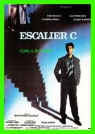 """AFFICHES DE CINÉMA - """" ESCALIER C """" - DE JEAN-CHARLES TACCCHELLA - ROBIN RENUCCI, JEAN PIERRE BACRI - - Affiches Sur Carte"""