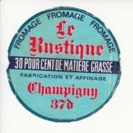 Etiquette De Fromage - Le Rustique - Champigny - Indre Et Loire. - Cheese