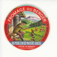 Etiquette De Fromage Du Berger - Mariotte - Haute Garonne. - Fromage