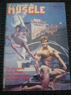 Le Monde Du Muscle: N°47 - Mars-Avril 1984: La World Cup De Las Végas - Sport
