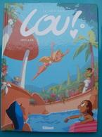 Julien NEEL : LOU ! Tome 4 Titre IDYLLES - Bücher, Zeitschriften, Comics