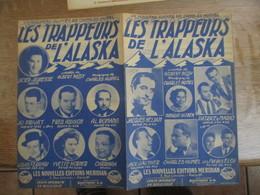 LES TRAPPEURS DE L'ALASKA PAROLES DE ALBERT BOSSY MUSIQUE DE CHARLES HUMEL 1946 - Partitions Musicales Anciennes