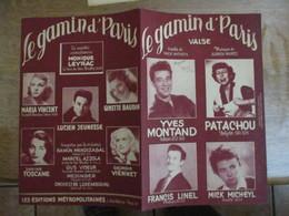 LE GAMIN D'PARIS  YVES MONTAND,PATACHOU,FRANCIS LINEL,MICK MICHEYL PAROLES DE MICK MICHEYL MUSIQUE DE ADRIEN MARES 1951 - Partitions Musicales Anciennes