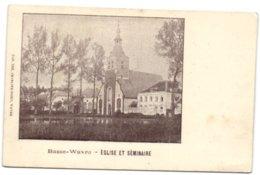 Basse-Wavre - Eglise Et Séminaire - Wavre