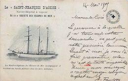 Cpa Le SAINT FRANCOIS D ASSISE Navire Hôpital à Vapeur De La Société Des Oeuvres De Mer - Voiliers