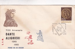 1966 COVER FDC URUGUAY - 700 ANIVERSARIO DANTE ALIGHIERI - BLEUP - Escritores