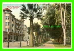 SAN JOSE, CA - WEST END OF ST JAMES PARK AND ST JAMES HOTEL - ANIMATED - M. RIEDER. PUB - - San Jose