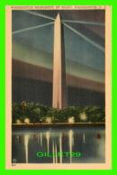 WASHINGTON D.C. - WASHINGTON MONUMENT BY NIGHT - TRAVEL IN 1941 - - Washington DC
