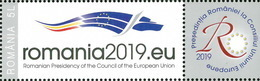 Romania 2019 / Romania's Presidency Of The Council Of The EU (with Label) - Idee Europee