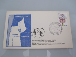 1979 POO FIRST DAY POST OFFICE OPENING MILITARY GOVERNMENT MIZPEH NAFTALI SYRIA GOLAN 6 DAYS WAR COVER ISRAEL CACHET - Covers & Documents
