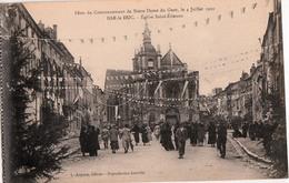 BAR LE DUC-FETES DU COURONNEMENT DE N.D. DU GUET-EGLISE SAINT ETIENNE - Bar Le Duc