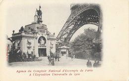 Exposition Universelle 1900 - Agence Du Comptoir D'Escompte De Paris Au Pied De La Tour Eiffel - Carte J.L. Non Circulée - Expositions