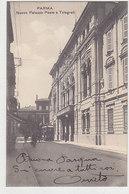 Parma - Poste E Telegrafo - Con Tram - 1911       (A-88-100622) - Parma