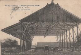 Cpa Puchay ( Eure) Le Hangar Agricole De Mr  Saussay . Entreprise De Charpentes - France