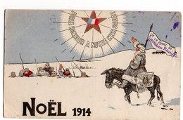 NOEL 1914 * SOLDATS * ETOILE DRAPEAU ETENDARD * ANE MULET * DESSIN - War 1914-18