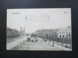 Österreich / Ungarn 1915 AK Nyiregyhaza Belter Stempel A Hadrakelt Seregtöl / Von Der Armee Im Felde Feldpost 1. WK - 1850-1918 Imperium