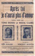 """Partition """"après Toi Je N'aurai Plus D'amour"""" TINO ROSSI Et REDA CAIRE - Muziek & Instrumenten"""