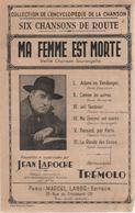 """Partition """"ma Femme Est Morte"""" Vieille Chanson Tourangelle - JEAN LAROCHE/TREMOLO - Muziek & Instrumenten"""