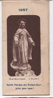 Petit Calendrier  De Poche/4 Volets Accordéon/Sainte Thérèse De L'Enfant Jésus/Orphelins Apprentis Auteui/ 1957   CAL440 - Unclassified