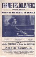 """Partition Mélodie Berceuse Au Piano """"Ferme Tes Jolis Yeux"""" Rene De Buxeuil Et Junka - Liederbücher"""