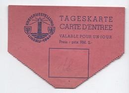 Tageskarte/Carte D'entrée Valable Pour Un Jour/ KREISAUSSTELLUNG -LINDAU/ Tour Poudriére/Lac De CONSTANCE/ 1946   VPN184 - Eintrittskarten