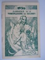 1936 Jaarboekje Van De Voortplanting Des Geloofs Boekje Over De Missies 50 Pag Form 13 X 19 Cm Tekening E. Thysebaert - Books, Magazines, Comics