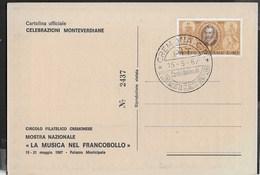 ANNULLO SPECIALE - CREMONA 15.05.1967 - IV° CENT. NASCITA DI CLAUDIO MONTEVERDI - SU CARTOLINA UFFICIALE NUMERATA - Musica