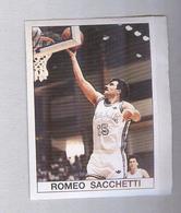 ROMEO SACCHETTI....BASKETBALL...PALLACANESTRO..VOLLEY BALL...BASKET - Trading Cards