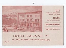 Hotel  Eau _vive  Barcelonnette    Carte De Visite  13.5 Cm  X 9 Cm - Barcelonnette