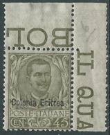 1903 ERITREA FLOREALE 45 CENT LUSSO MNH ** - RA5-9 - Eritrea