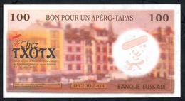 FRANCE FANTASY BANQUE EUSKADI 100 EUSKALS BON POUR APERO-TAPAS 2002 (?) AU-UNC. - Francia