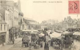 60 - GRANDVILLIERS - Le Jour Du Marché En 1906 - Grandvilliers