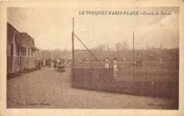 62 - LE TOUQUET - Courts De Tennis - Le Touquet