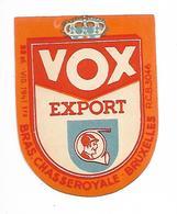 ETIQUETTE BIERE BR. CHASSE ROYALE / VOX EXPORT - AUDERGHEM / BRUXELLES - Beer
