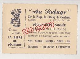 Au Plus Rapide Carte De Visite Combreux Loiret Au Refuge Publicité Bière Du Pêcheur Excellent état - Visiting Cards