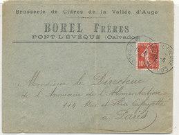 LETTRE PUB  BRASSERIE DE CIDRE DE LA VALLEE D'AUGE BOREL FRERES  PONT L'EVEQUE  (CALVADOS)  OBLITERATION 1908 - Storia Postale